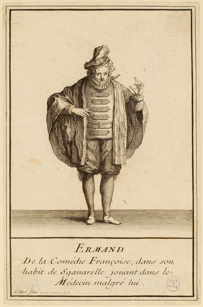 Ermand / de la Comédie Françoise dans son / habit de Sganarelle jouant dans le / Médecin malgré lui. (IFF 27)
